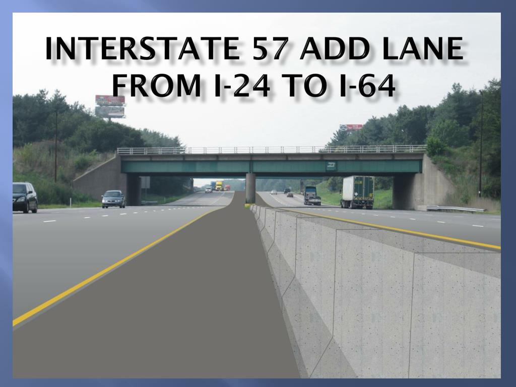 interstate 57 add lane from i 24 to i 64 l.